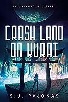 Crash Land on Kurai (Hikoboshi, #1)