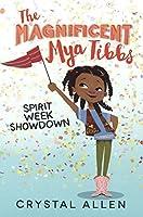Spirit Week Showdown (Magnificent Mya Tibbs #1)