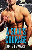 A SEAL's Courage (Military Match Book 1)