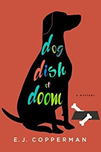 Dog Dish of Doom (An Agent to the Paws Mystery #1)
