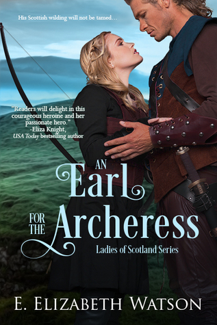 An Earl for the Archeress by E. Elizabeth Watson