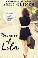 Because of Lila (Sea Breeze Meets Rosemary Beach, #2)