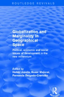 Globalization and Marginality in Geographical Space: Political, Economic and Social Issues of Development at the Dawn of New Millennium