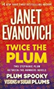 Twice the Plum: Two Stephanie Plum Between the Numbers Novels