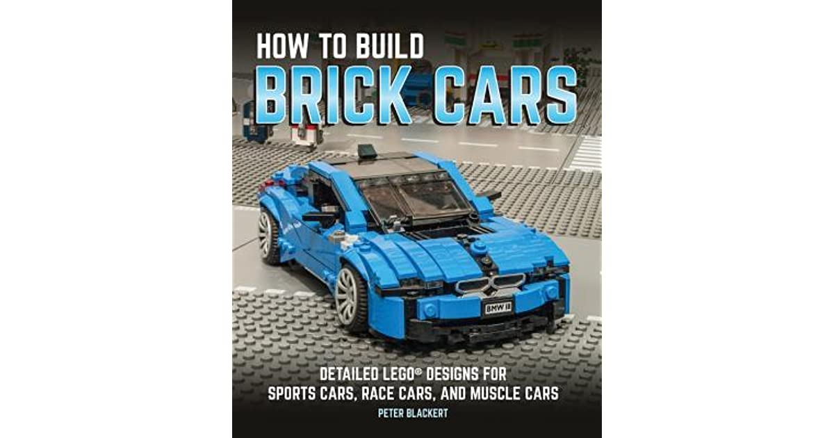 How to Build Brick Cars: Detailed LEGO Designs for Sports