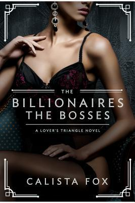 The Billionaires by Calista Fox