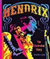 Hendrix: The lllustrated Story