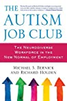 The Autism Job Club: The Neurodiverse Workforce in the New Normal of Employment