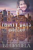 Thirty Days: Part Two: A SwipeDate Novella