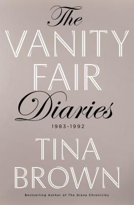 The Vanity Fair Diaries: 1983 - 1992