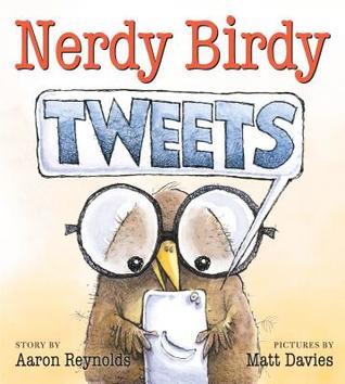 Nerdy Birdy Tweets by Aaron Reynolds
