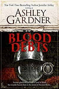 Blood Debts (Leonidas the Gladiator Mysteries, #0.5)