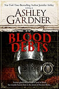 Blood Debts (Leonidas the Gladiator Mysteries, #0.5)