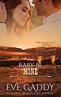 Baby Be Mine (The Redfish Chronicles #7)