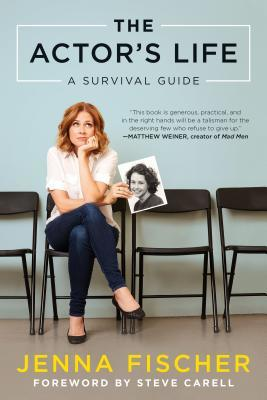The Actor's Life: A Survival Guide