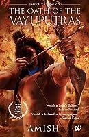 The Oath of The Vayuputras (Shiva Trilogy Book 3)