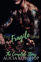 The Fragile Line: The Complete Series