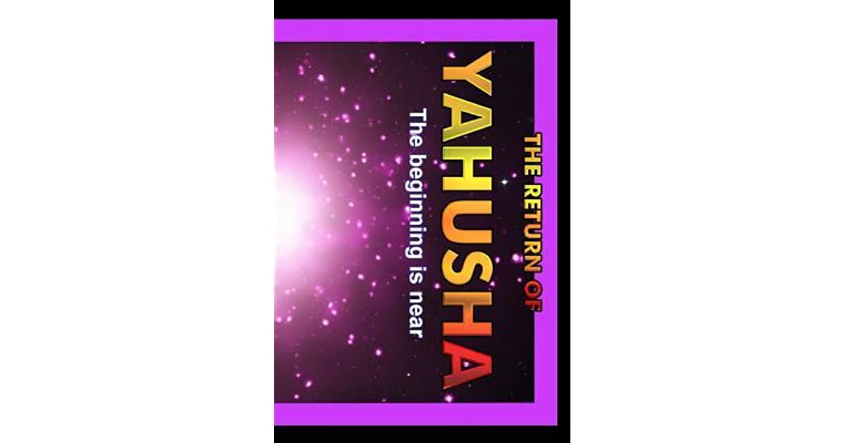 Return of Yahusha: On the Day of Yahuah by Lew White