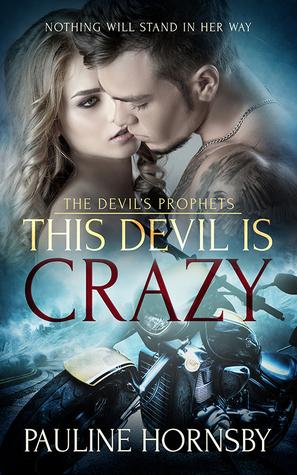 This Devil is Crazy (The Devil's Prophets, #1)