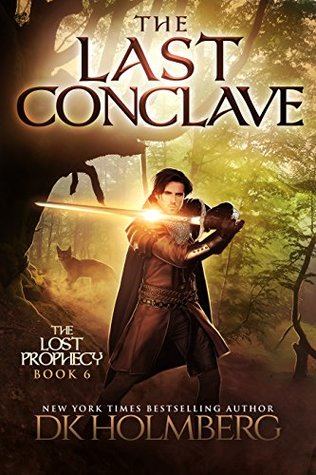 The Last Conclave (The Lost Prophecy #6)