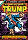 The Unquotable Trump by Robert Sikoryak