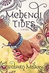 Mehendi Tides by Siobhan Malany