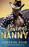 The Cowboy's Nanny (Whiskey Hill Ranch, #2)