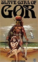 Slave Girl of Gor (Gor, #11)