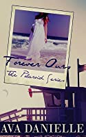Forever Ours (the Polaroid Series) Book 2