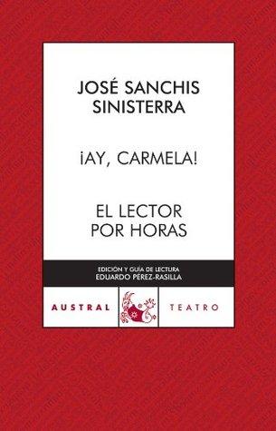 AY CARMELA/EL LECTOR