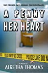 A Penny For Her Heart (Detective Rachel Storme, #3)