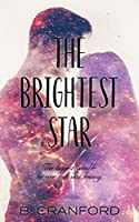 The Brightest Star (Bright and Crazy #1)