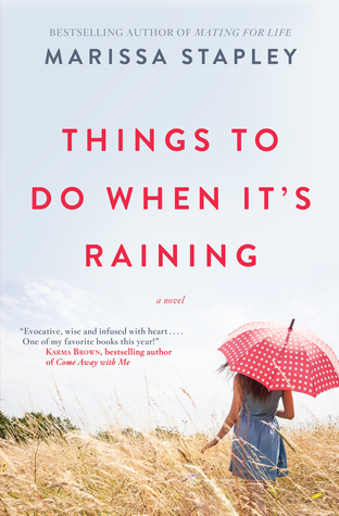 Things to Do When It's Raining by Marissa Stapley