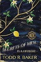 Secrets of Men in a Lifeboat