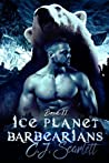 Ice Planet Barbarians (BarBEARians #2)