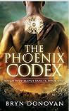 The Phoenix Codex (Knights of Manus Sancti #1)