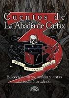Cuentos de La Abadía de Carfax III - Historias contemporáneas de horror y fantasía