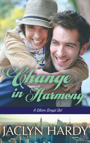Change in Harmony (Silver Script #4)