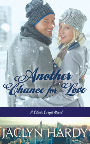 Another Chance for Love (Silver Script Novel, #5)