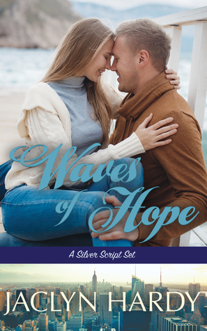 Waves of Hope (A Silver Script #7)