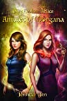 Amulet of Morgana (The Avalon Relics, #4)