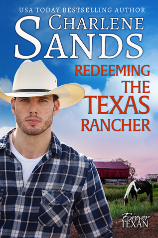Redeeming the Texas Rancher by Charlene Sands