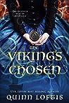 The Viking's Chosen by Quinn Loftis