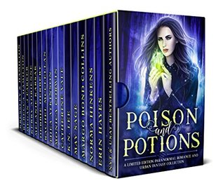 Poison and Potions: a Limited Edition Paranormal Romance and Urban Fantasy Collection