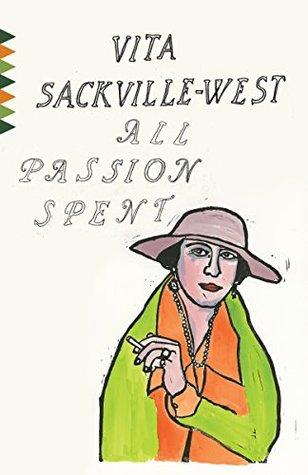 All Passion Spent (Vintage Classics)
