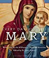 Every Day with Mary:: Reflections by the Affiliates of Mayslake Ministries