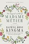 The Magical World of Madame Métier: A Spiritual Fairy Tale