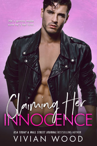 Claiming Her Innocence (His And Hers) Bk 3 - Vivian Wood