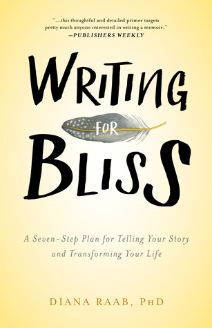 Writing for Bliss by Diana  Raab