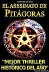 El asesinato de Pitágoras by Marcos Chicot